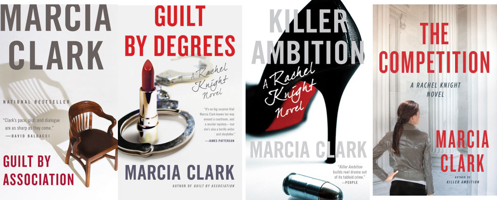 Book Review: Marcia Clark's Los Angeles District Attorney Rachel Knight Series