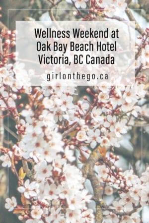 Oak Bay Beach Hotel - girlonthego.ca