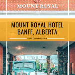 Mount Royal Hotel Banff, Alberta