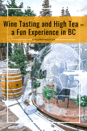 Frind Winery, dining dome high tea, wine tasting, and wine tour
