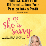 Dare to be Different, Turn Your Passion into a Profit Podcast