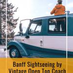Banff Open Top Touring, Banff National Park