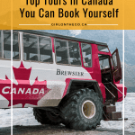 Top Tours in Canada You Can Book Yourself