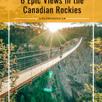 6 Epic Views in the Canadian Rockies