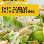 Easy Caesar Salad Dressing