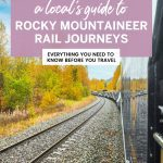 A Local's Guide to Rocky Mountaineer Rail Journeys